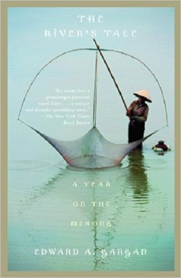 The River's Tale A Year on the Mekong của Edward Gargan